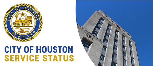 City of Houston Service Status
